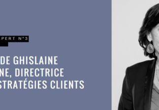 Le magazine l'Expert donne la parole à Ghislaine De Chambine, Directrice du salon Stratégies Clients