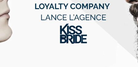 lancement Kiss The Bride Loyalty Company